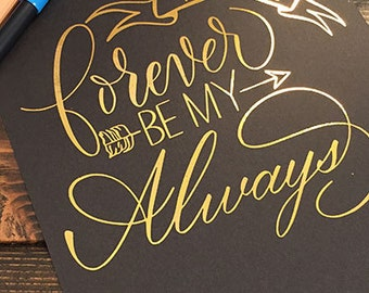 You will forever be my always print