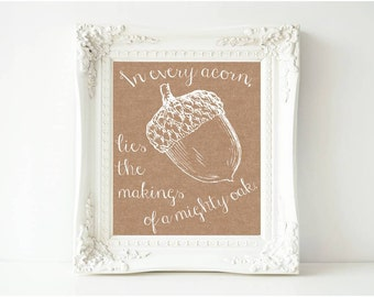 Brown Linen Acorn Print- 8 x 10 Printable - Instant Download - In every acorn lies the makings of a mighty oak - Nursery Classroom Fall