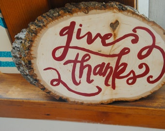 Give Thanks - hand painted wooden sign