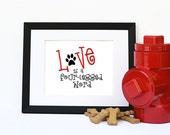 Love, Instant Digital Download Dog Typography, Dog Art Print Download for Dog Lovers. Art Print and Home Decor.  Love Is A Four Legged Word