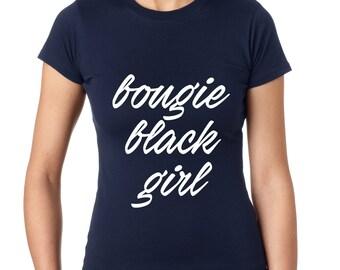 Bougie Black Girl Tshirt Ladies Tshirt