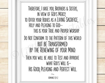 Romans 12:1-2, printable Bible verse, be transformed by the renewing of your mind, encouraging wall art, gift for friend, God's perfect will