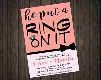 He Put A Ring On It Engagement Party Invitation  PRINTABLE DIY