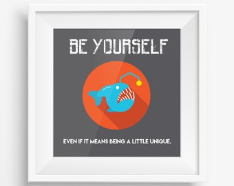 BE YOURSELF. Square design print.