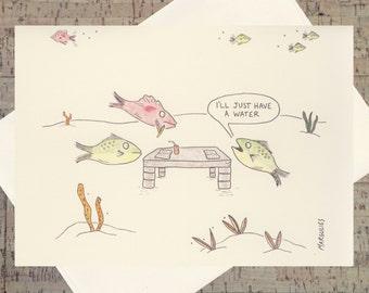 Humor Card, Funny Card, Funny Pun Card, All Occasion Card, Fish Card, Funny Fish, Quirky Card, Under The Sea, Cartoon Card