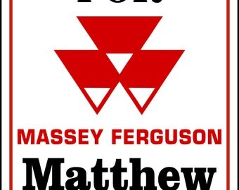 Massey Ferguson Parking Sign Personalize -Add Name-