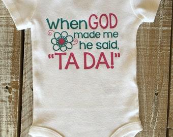 When God Made Me-Ta Da!