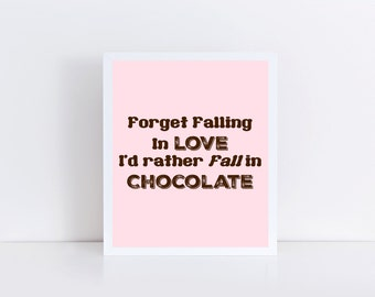 Falling in Chocolate Printable, Chocolate Printable, Chocolate Art, Chocolate Lover, Pink Kitchen Printable, Kitchen Decor 8x10
