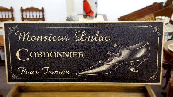 Monsieur Dulac Cordonnier Shoe Sign French decor Shoe Advertisement plaque