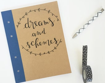 Hand Lettered Notebook - Dreams and Schemes // Hand Lettered by Home Brewed + Co.