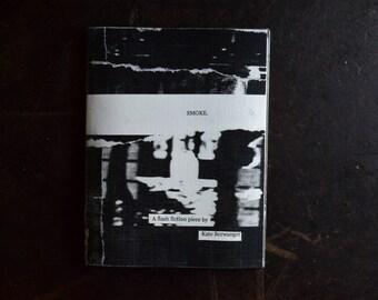 SMOKE. - A short story.