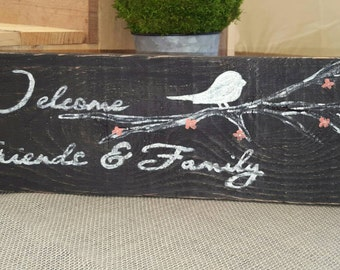 Welcome Friends & Family Sign