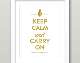 Keep Calm and Carry On Babywearing Gold Print, Keep Calm and Carry On Babywearing Gold Wall Art, Babywearing Nursery Gold Print, Woven Wrap