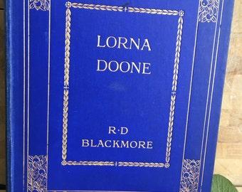 Lorna Doone - R D Blackmore - Large Antique book - Exmoor - Devon - victorian novel - English Classic -