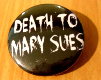 Death to Mary-Sues Badge