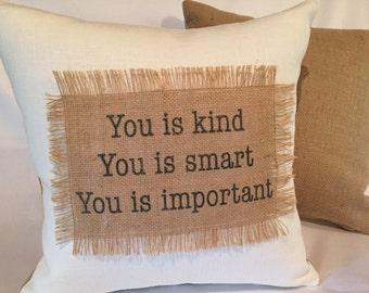 Burlap Pillow You is Kind