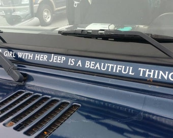 Jeep Decal A girl with her jeep is a beautiful thing