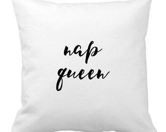 Nap Queen Pillow - Nap Pillow - Throw Pillow - Pillow Cover - Decorative Pillow - Pillow Case - Choose Your Color