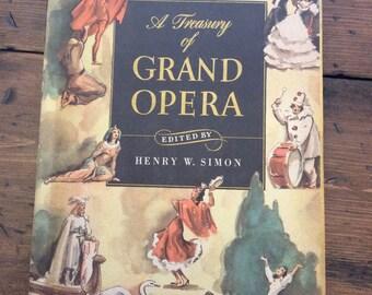 Opera Music Book - A Treasurey of The Grand Opera 1946 (A611)
