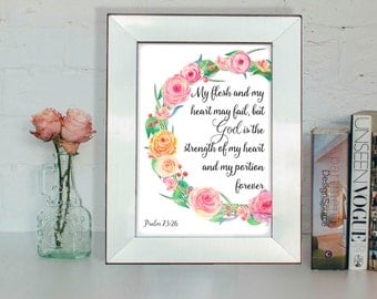 Bible verse poster, Psalm 73:26, Christian wall art, Scripture verse
