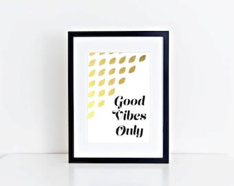 Good Vibes Only Digital Print