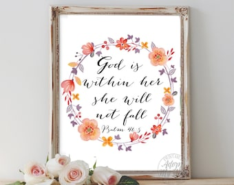 God is within her, she will not fall, psalm 46 5, she will not fail, bible verse art, wall art, bible quote, wall decor, scripture printable