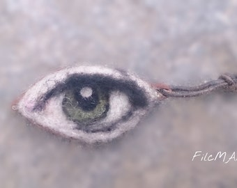 Needle Felted Eye Pendant Broosh Unique Funny Wool FilcMAM For yours eyes only