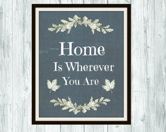 Digital Print- Home is Wherever You Are 8x10