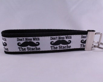 Don't Mess With the Stache Key Fob