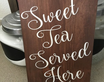 Sweet Tea Served Here, Wood Sign, Southern Sayings, Rustic Home Decor, Kitchen Sign
