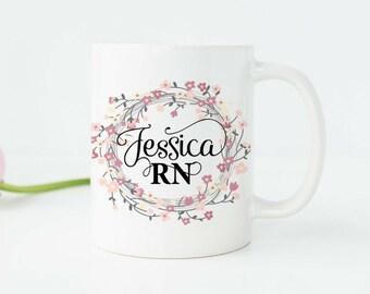 Nurse Mug RN Mug Nurse Personalized Mug Nurse Cup Gift for Nurse Nurse Graduation Gift Registered Nurse Gifts Nurse Appreciation Gift N4