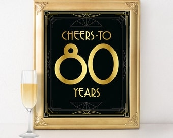 Printable 80th birthday sign - Cheers to 80 years. Great Gatsby 80th birthday party decorations, roaring 20s party supplies, black and gold