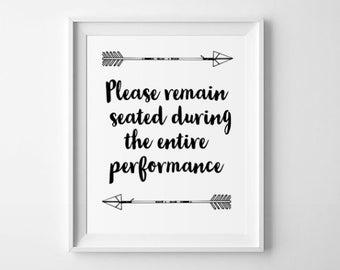 Bathroom Art, Please Remain Seated Bathroom Print - PRINTABLE Instant Download, Funny Bathroom Art, Toilet Print, Humorous Bathroom