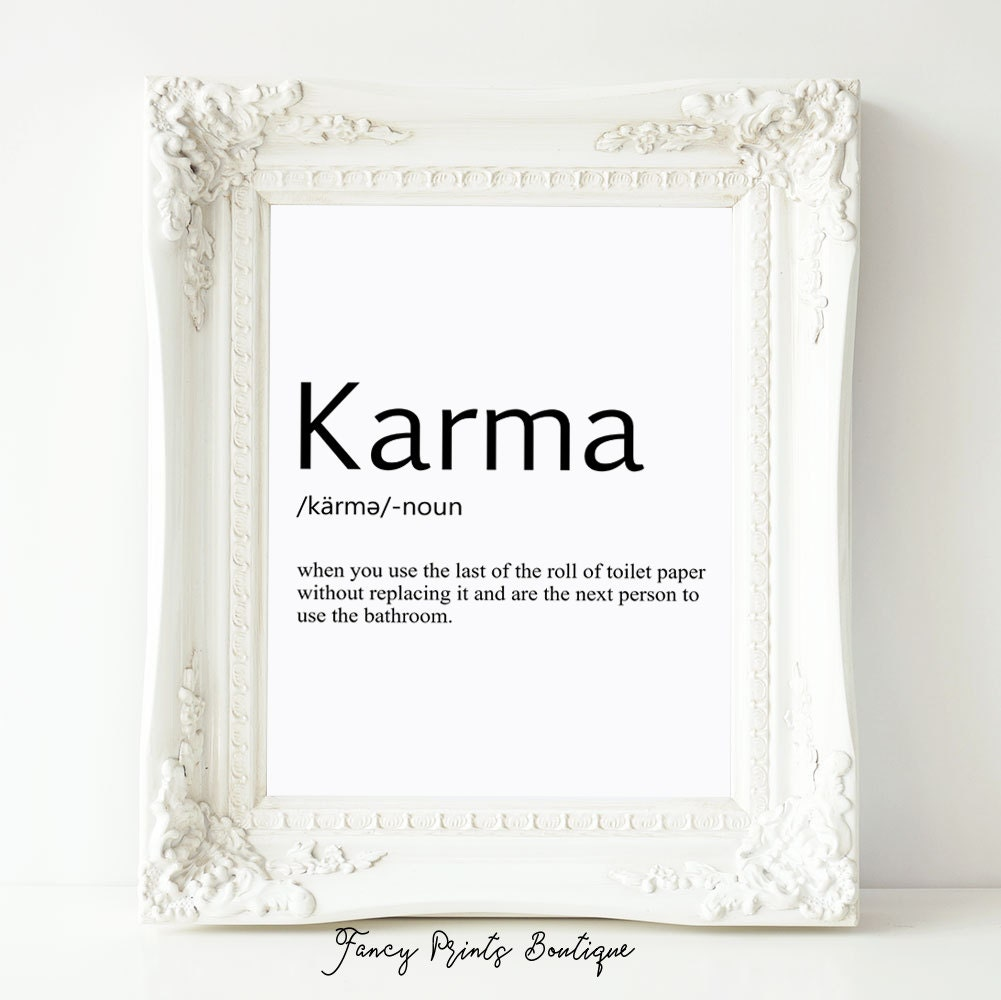 Karma Definition Printtoilet Paper Art Bathroom Art Karma