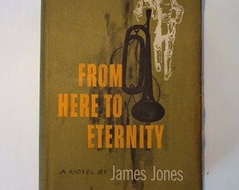 1951 FROM HERE To ETERNITY by James Jones, Dust Jacket, Scribners, World War Two