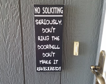 No Soliciting Sign Funny Front Porch Sign Rustic No