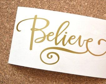 Believe Decal  - Believe Vinyl Sticker - Believe Word Decal - Word Vinyl Decal - Believe Decal Sticker