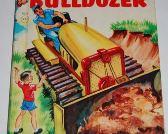 Rand McNally Children's Elf Book The Busy Bulldozer 1962