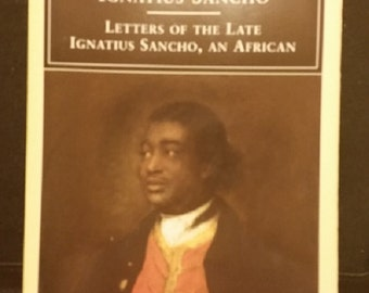 The Letters of the Late Ignatius Sancho, An African (Penguin Classics) Paperback – February 1, 1998