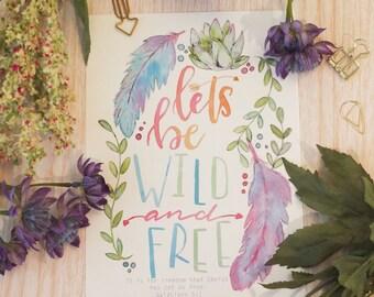 WILD & FREE A5 print, faith, Galatians, feathers, cactus