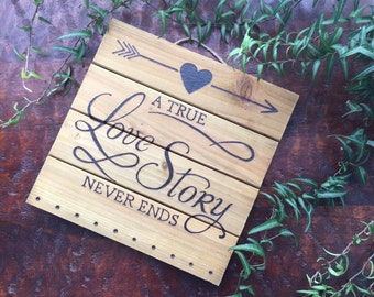 A true love story never ends, true love sign, love decor, rustic wedding decor, true love wooden sign, romantic decor, Wedding, anniversary