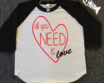 Toddler Boy, raglan, baseball tee, toddler girl, trendy boy, tshirts valentines day shirts kisses 25 cents, All you need is love