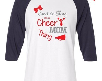 Bows and Bling, Cheer Mom Thing. Any Color, Cheer Shirt, Cheer raglan, Cheerleading shirt