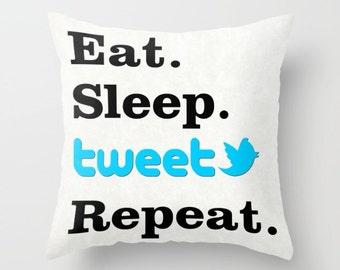 Eat Sleep Tweet Repeat pillow, Twitter cushion, Twitter pillow, home decor, throw pillow, gift for her, social media, geek pillow, novelty