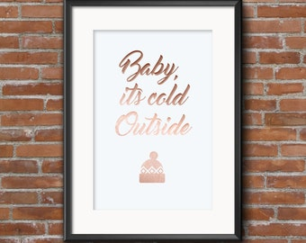 Baby, It's Cold Outside A4 print