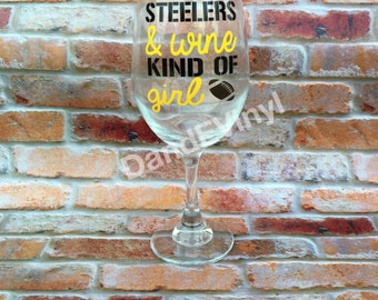 Steelers and wine kind of girl wine glass