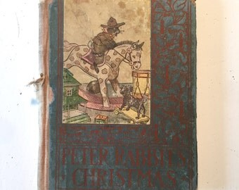 1917 First Edition Altemus' PETER RABBIT'S CHRISTMAS Antique Wee Books for Wee Folks
