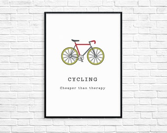 Bike printable, cycling cheaper than therapy print, bike art, Instant download, pedal power, mans gift, bicycle, bike decor, boys present