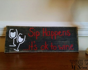Sip Happens Hand-Painted Reclaimed Wooden Sign