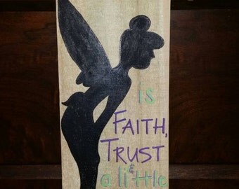 All you need is Faith, Trust and a little Pixie Dust